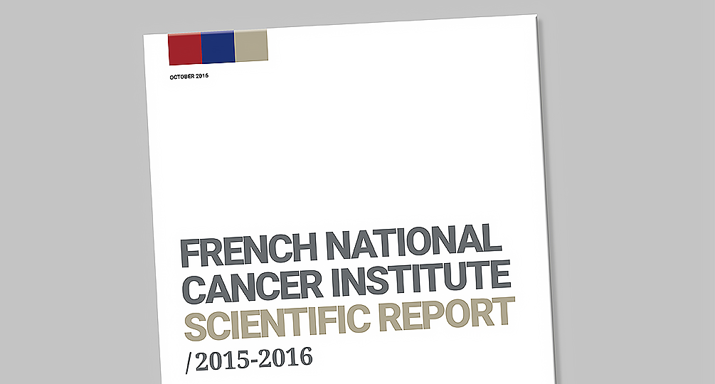 Rapport scientifique 2015 - 2016 de l'Institut National du Cancer